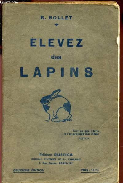 ELEVEZ DES LAPINS / COLLECTION RUSTICA. / 2e EDITION.