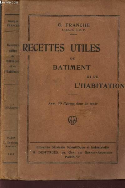 RECETTES UTILES DU BATIMENT ET DE L'HABITATION