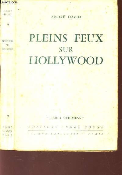 PLEINS FEUX SUR HOLYWOOD / COLLECTION