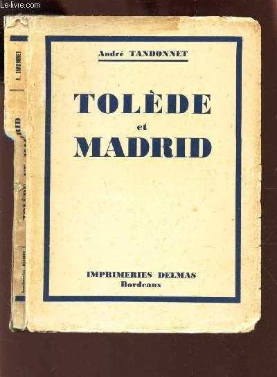 TOLEDE ET MADRID