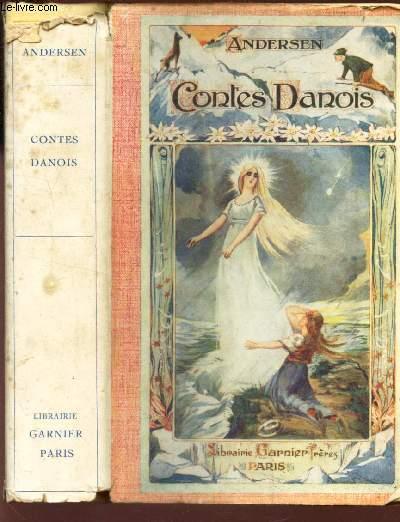 CONTES DANOIS / la vierge des glaciers - IB et la petite christine - elle se conduit mal - un creve coeur - un couple d'amoureux - une histoire dans les dunes - caquets d'enfants - une feuille du ciel - ce que le vieux fait est bien fait - le sylphe etc..