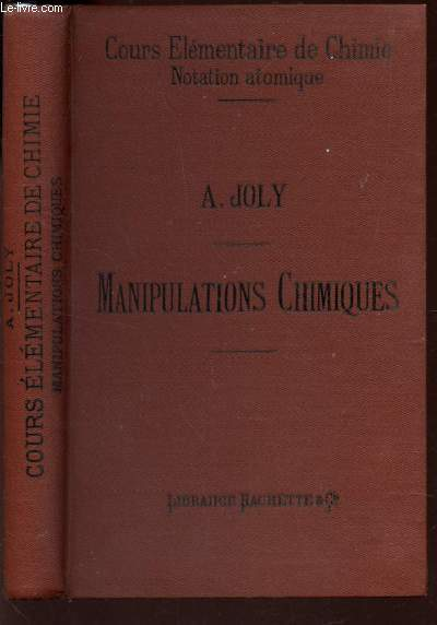 MANIPULATIONS CHIMIQUES - ANALYSE QUALITATIVE - NOTIONS D'ANALYSE QUANTITATIVE PAR LIQUEURS TITREES.