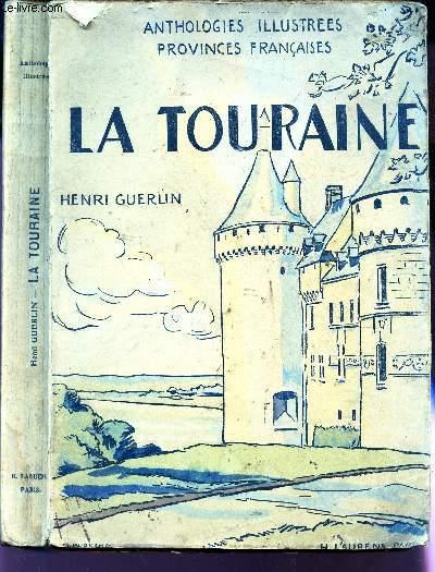 LA TOURAINE / LE BLESOIS - LE VENDOMOIS / COLLECTION