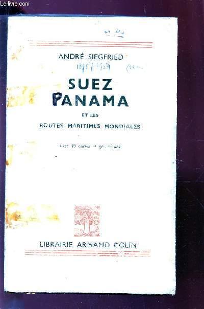 SUEZ PANAMA ET LES ROUTES MARITIMES MONDIALES / 3e EDITION