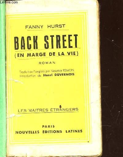 BACK STREET - (EN MARGE DE LA VIE) /