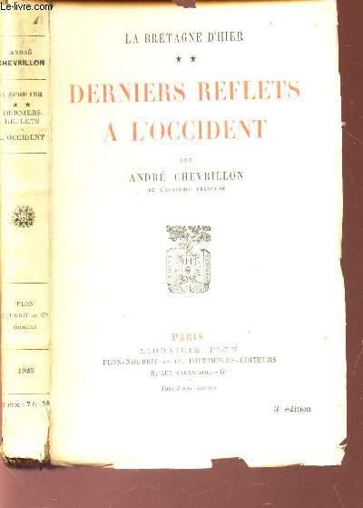 DERNIERS REFLETS A L'OCCIDENT - TOME 2 DE