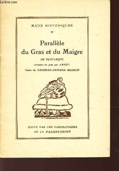 PARALLELE DU GRAS ET DU MAIGRE DE PLUTARQUE / TOME V DE