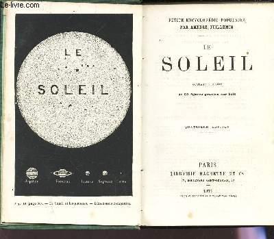 LE SOLEIL / Petite encyclopedie populaire  / 4e edition