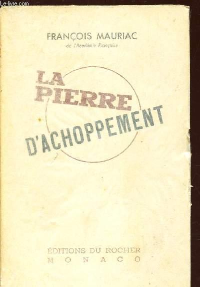 LA PIERRE D'ACHOPPEMENT