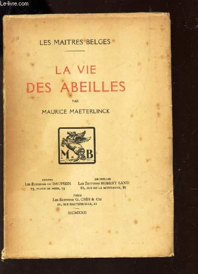 LA VIE DES ABEILLES / COLLECTION