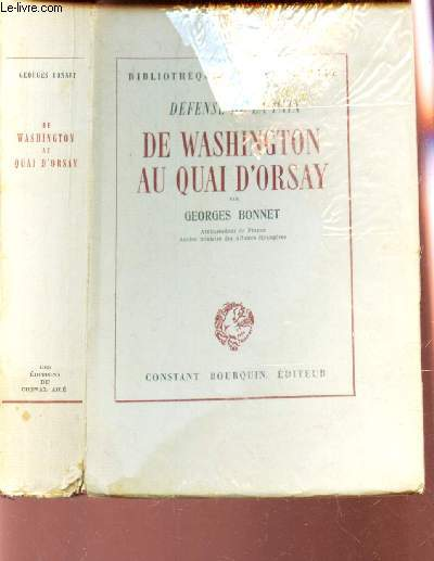 DEFENSE DE LA PAIX - DE WASHINGTON AU QUAI D'ORSAY / BIBLIOTHEQUE DU CHEVAL AILE
