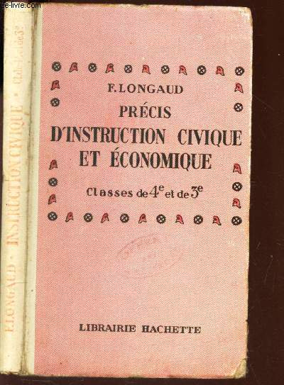 PRECIS D'INSTRUCTION CIVIQUE & ECONOMIQUE - CLASSES DE 4e ET DE 3e