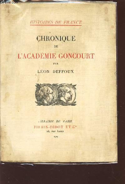 CHRONIQUE DE L'ACADEMIE GONCOURT / HISTOIRES DE FRANCE.