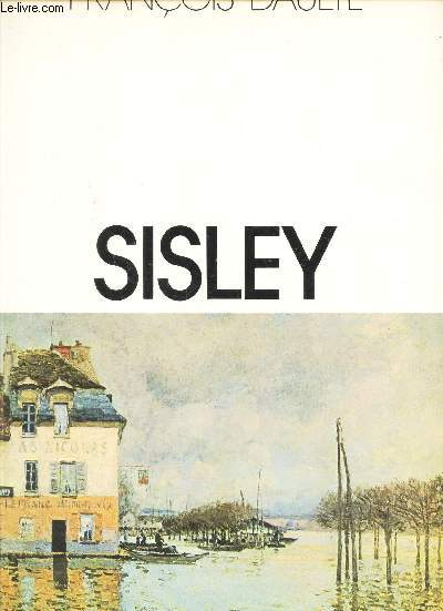 ALFRED SUSLEY / LES IMPRESSIONNISTES.