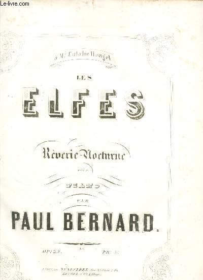 LES ELFES - REVERIE-NOCTURNE POUR PIANO / OP. 25. / PARTITION.