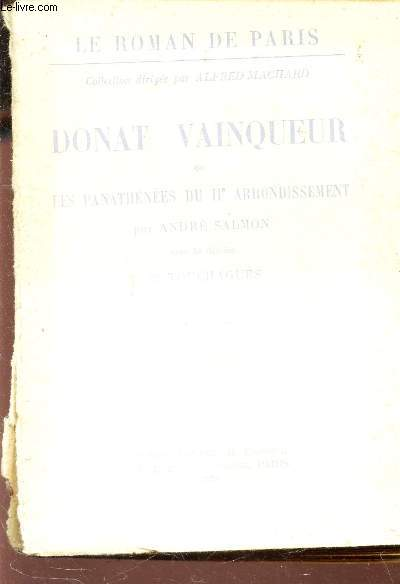 DONAT VAINQUEUR OU LES PANATHENEES DU IIe ARRONDISSEMENT / COLLECTION LE ROMAN DE PARIS