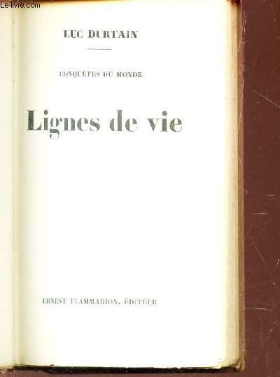 LIGNES DE VIE / Conquetes du monde.