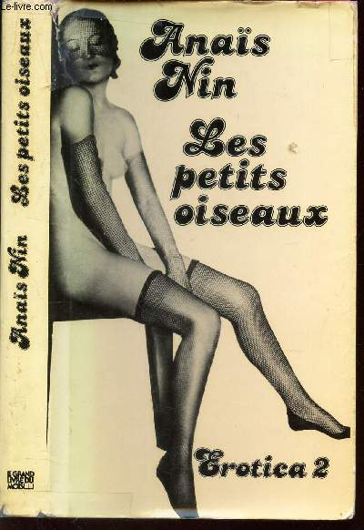LES PETITS OISEAUX / COLLECTION EROTICA 2