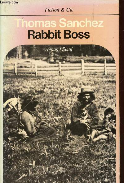 RABBIT BOSS - COLLECTION FICTION & CIE