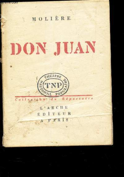 DON JUAN / COLLECTION TNP - Theatre National Populaire.