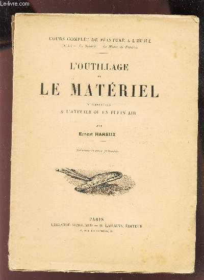 L'OUTILLAGE ET LE MATERIEL NECESSAIRES A L'ATELIER OU EN PLEIN AIR / COURS COMPLET DE PEINTURE A L'HUILE