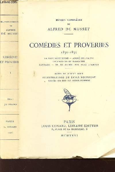 COMEDIES ET PROVERBES - 1830 - 1834  / TOME I :  La Nuit Vénitienne- André del Sarto- Les caprices de Marianne -Fantasio - On ne badine pas avec l'amour.