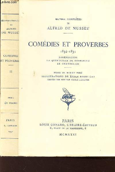 COMEDIES ET PROVERBES - 1834 - 1835   / TOME II :  Lorenzaccio- La Quenouille de Barberine- Le Chandelier.