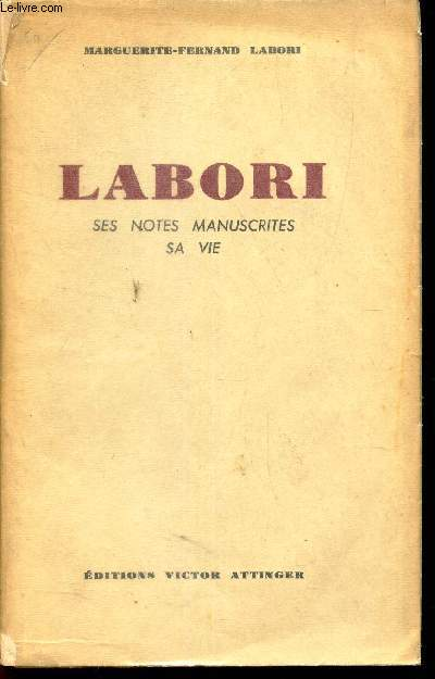 LABORI - SES NOTES MANUSCRITES SA VIE