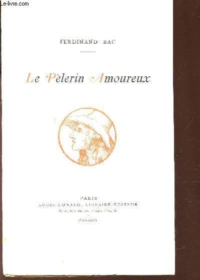 LE PELERIN AMOUREUX - CONFESSION D'UN LIBERTIN