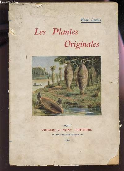 LES PLANTES ORIGINALES