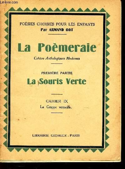 PREMIERE PARTIE : LA SOURIS VERTE / CAHIER  IX : LA GRAPPE VERMEILLE.