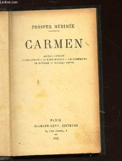 CARMEN / Arsène Guillot - L Abbé Aubain - La Dame de Pique - Les Bohèmiens - Le Hussard - Nicolas Gogol.