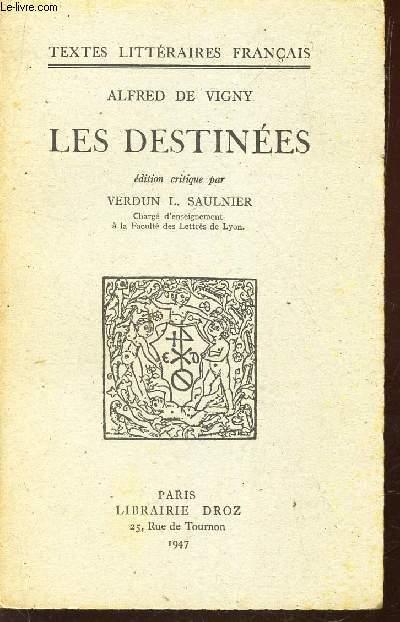 LES DESTINEES / EDITION CRITIQUEE PAR VERDUN L. SAULNIER / TEXTES LITTERAIRES FRANCAIS