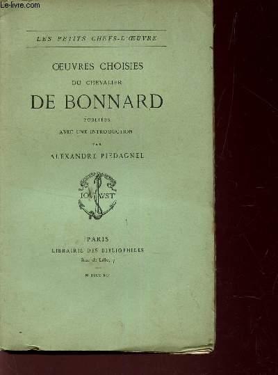 OEUVRES CHOISIES DU CHEVALIER DE BONNARD /