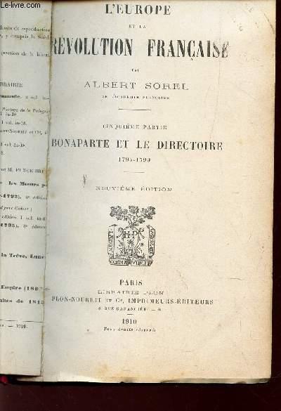 L'EUROPE ET LA REVOLUTION FRANCAISE / 5e PARTIE : BONAPARTE ET LE DIRECTOIRE - 1795-1799.