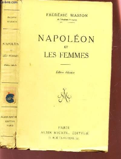NAPOLEON ET LES FEMMES / EDITION DEFINITIVE