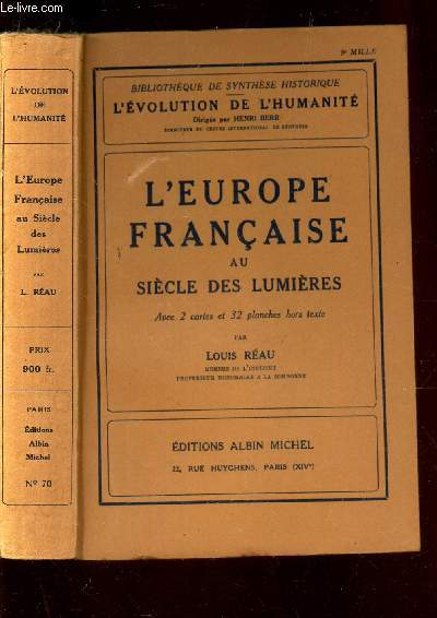 L'EUROPE FRANCAISE AU SIECLE DES LUMIERES - COLLECTION L'EVOLUTION DE L'HUMLANITE - SYNTHESE COLLECTIVE.