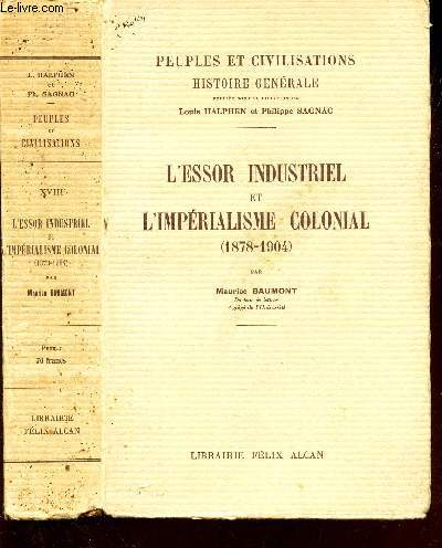 L'ESSOR INDUSTRIEL ET L'IMPERIALISME COLONIAL - (1878-1904) / COLLECTION