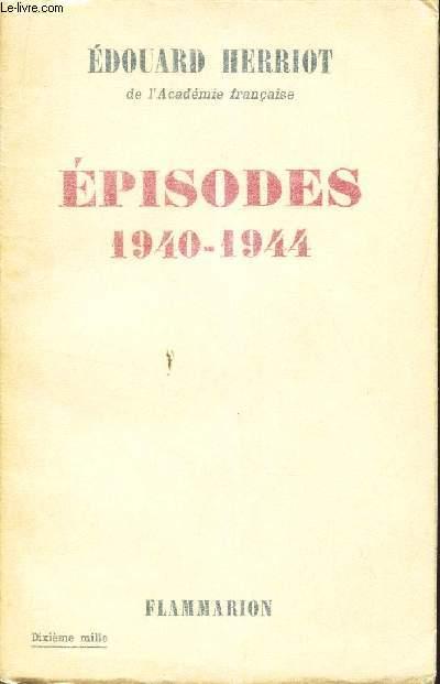 EPISODES - 1940-1944.