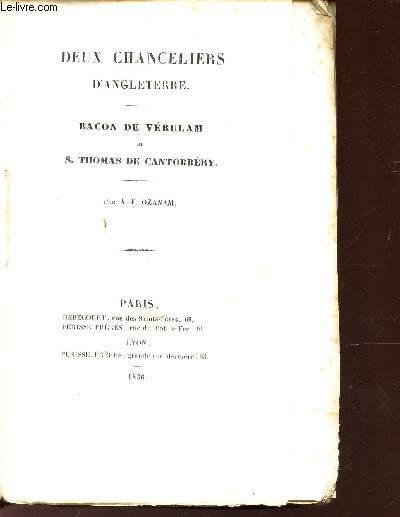 DEUX CHANCELIERS D'ANGLETERRE - BACON DE VERULAM ET S. THOMAS DE CANTORBERY.
