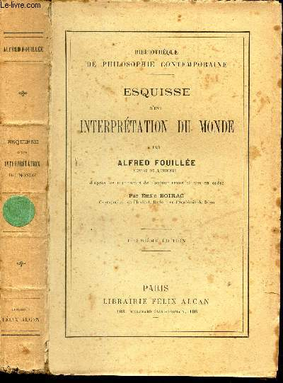ESQUISSE D'UNE INTERPRETATION DU MONDE / BIBLIOTHEQUE DE PHILOSOPHIE CONTEPORAINE. / 3e EDITION.