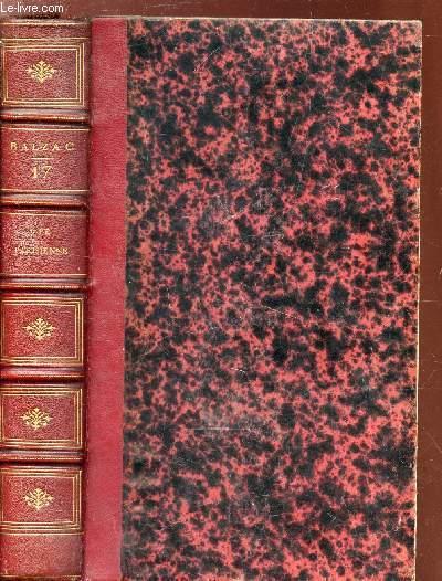 LA COMEDIE HUMAINE / VOLUME 17e : VIE PARISIENNE / Les parents pauvres - (1ere partie) la cousine Bette - 2e partie LA cousine Pons.