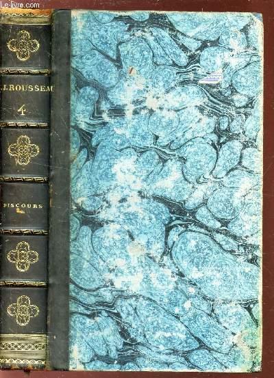 OEUVRES DE J.J. ROUSSEAU / VOLUME 4 : DISCOURS.