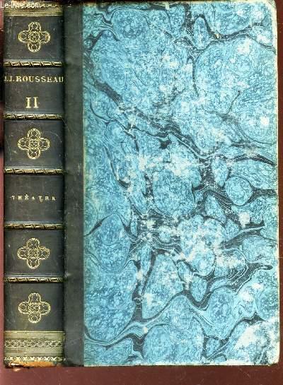 OEUVRES DE J.J. ROUSSEAU / VOLUME 11 : THEATRE / Precedé de la lettre a M. d'Alembert et de l'imitation theatrale.