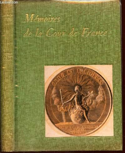 MEMOIRES DE LA COUR DE FRANCE - pour les années 1688 et 1689 / NOUVELLE EDITION