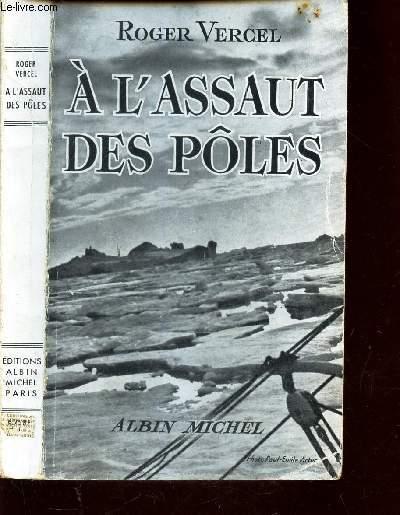 A L'ASSAUT DES POLES - RECIT.