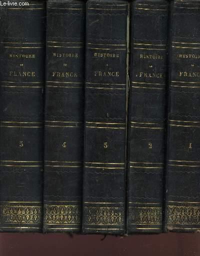 HISTOIRE DE FRANCE - EN 5 VOLUMES - DU TOME PREMIER AU TOME 5.