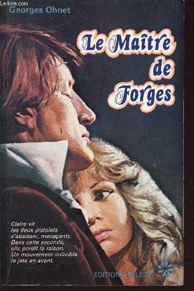 LE MAITRES DE FORGES