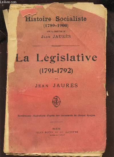 LA LEGISLATIVE (1791-1792) / HISTOIRE SOCIALISTE (1788-1900) .