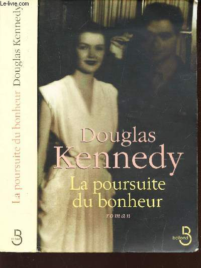 LA POURSUITE DU BONHEUR